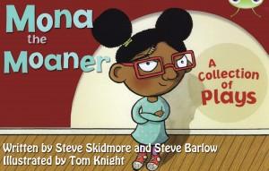 Mona the Moaner – Three short plays