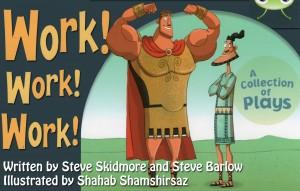 Work! Work! Work! – Three short plays